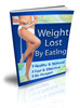 How To Lose Weight By Eating!