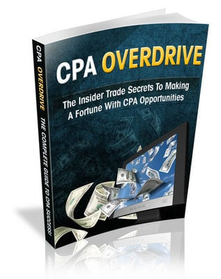 Product picture CPA Overdrive - Get your own Riches from the CPA Market